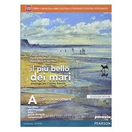 PIÙ BELLO DEI MARI A +SCRITT.+ITE +MYLAB