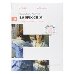 SPECCHIO D  LA SCRITTURA NON LETTERARIA