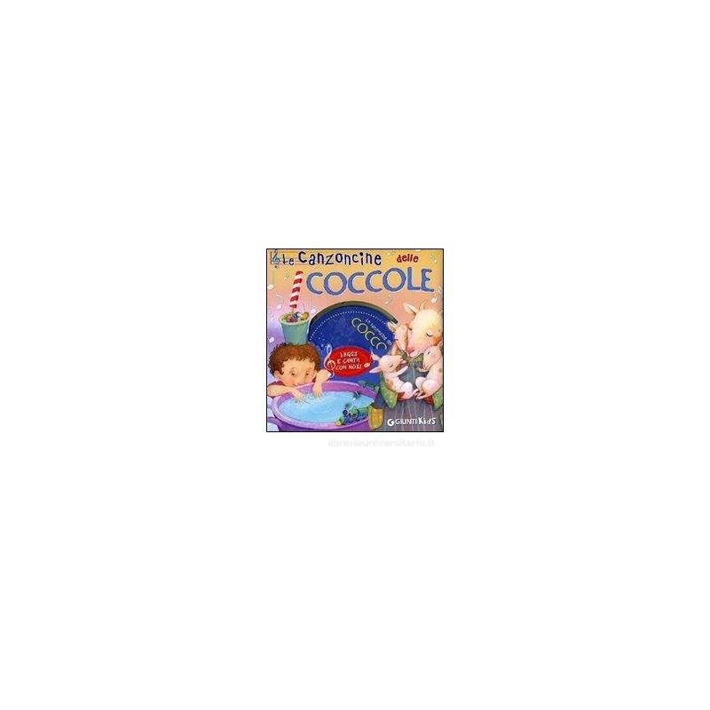 CANZONCINE DELLE COCCOLE + CD (LE)