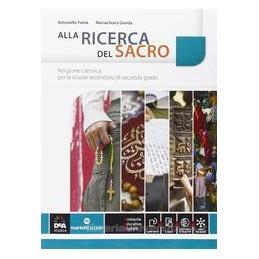 ALLA RICERCA DEL SACRO +EBOOK