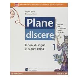 PLANE DISCERE +GRAMMATICA ESSENZ. LEZ.1