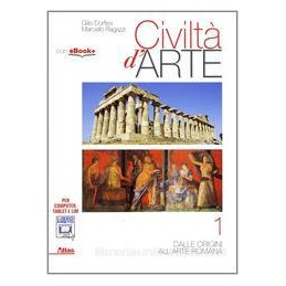 CIVILTÀ D`ARTE 1  PREISTORIA ARTE ROMANA