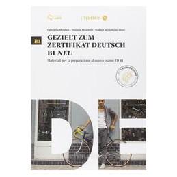 GEZIELT ZUM ZERTIFIKAT DEUTSCH B1 NEU+CD