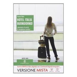 HOTEL ITALIA BUONGIORNO! X 5 IPSAR