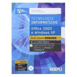 TECNOLOGIE INFORMATICHE OFFICE 03 WIN.XP