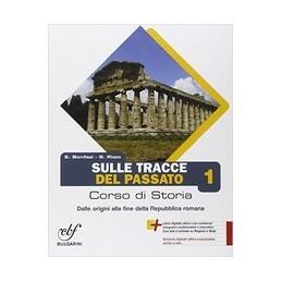 SULLE TRACCE DEL PASSATO 1
