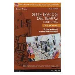SULLE TRACCE DEL TEMPO 1 +ITE +MYLAB