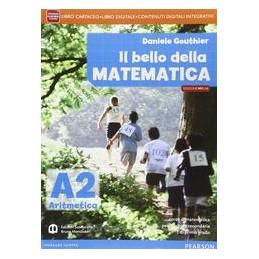 BELLO DELLA MATEMATICA  ARITM.2+GEOM.2+Q
