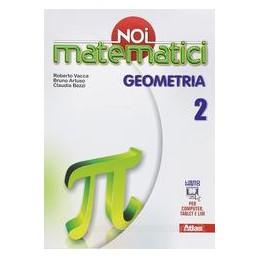 NOI MATEMATICI  GEOMETRIA 2