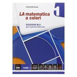 MATEMATICA A COLORI ED.BLU 1 X BN LS +EB