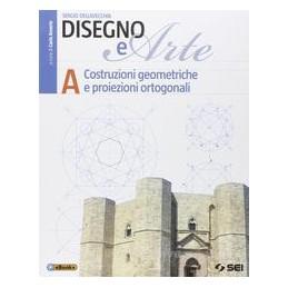DISEGNO E ARTE A  COSTRUZ.GEOM. +EBOOK