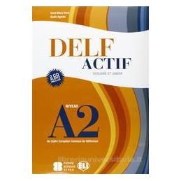 DELF ACTIF A2 SCOLAIRE +2 CD