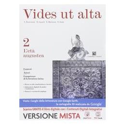 VIDES UT ALTA 2  ETÀ AUGUSTEA