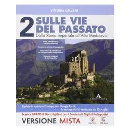 SULLE VIE DEL PASSATO 2 +PERC.STOR.