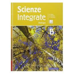 SCIENZE INTEGRATE B  BIOLOGIA