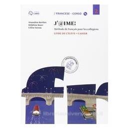 J`@IME! 2, LIVRE DE L`ELEVE +CAHIER +CD