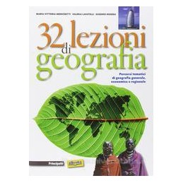 32 LEZIONI DI GEOGRAFIA X BN IT,IP