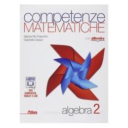 COMPETENZE MATEMATICHE  ALGEBRA 2