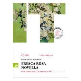 FRESCA ROSA NOVELLA 2B  NEOCLASS.E ROMAN