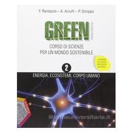 GREEN 2 +EBOOK  ENERGIA ECOSISTEMI CORPO
