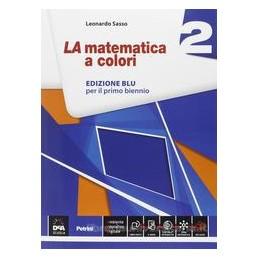 MATEMATICA A COLORI ED.BLU 2 X BN LS +EB
