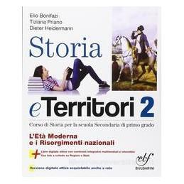 STORIA E TERRITORI 2  ETÀ MODERNA RISORG