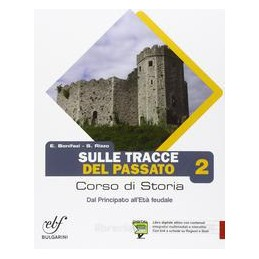 SULLE TRACCE DEL PASSATO 2