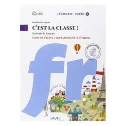 C`EST LA CLASSE ! 1 LIVRE DE L`éLèVE + CD MP3 + NARRATIVA + CD AUDIO + TABLEAU