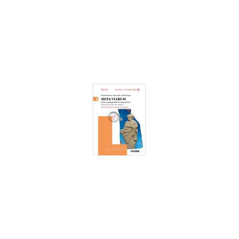 META VIARUM 1. DALLE ORIGINI ALL`ETà DI CESARE + CD ROM