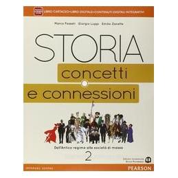 STORIA CONCETTI CONNESSIONI 2 VOL+ITE+DIDA
