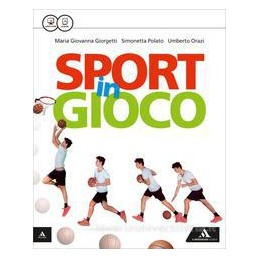 SPORT IN GIOCO VOLUME UNICO Vol. U