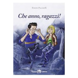 CHE ANNO RAGAZZI !  Vol. U