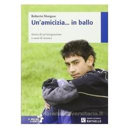 AMICIZIA... IN BALLO (UN`)  Vol. U