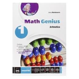 MATH GENIUS    ARITMETICA 1 + GEOMETRIA 1 + EBOOK (ANCHE SU DVD) + PALESTRA DELLE COMPETENZE 1 Vol.