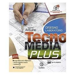 TECNOMEDIA PLUS DISEGNO CON CD+SETT.PROD.CON DVD+TAV.ILL.+MI PREPARO+TAV.DIS+LAB. COMPETENZE Vol. U