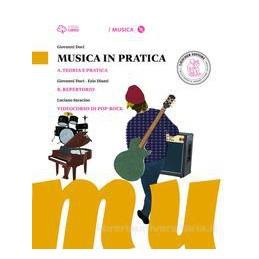 MUSICA IN PRATICA V A+B+VIDEOCORSO+3CDMP3+DVD A. TEORIA E PRATICA + B. REPERTORIO E CANZONIERE + VID