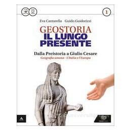LUNGO PRESENTE (IL)   GEOSTORIA VOLUME 1 + ATLANTE Vol. 1