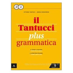 TANTUCCI PLUS (IL) GRAMMATICA Vol. U