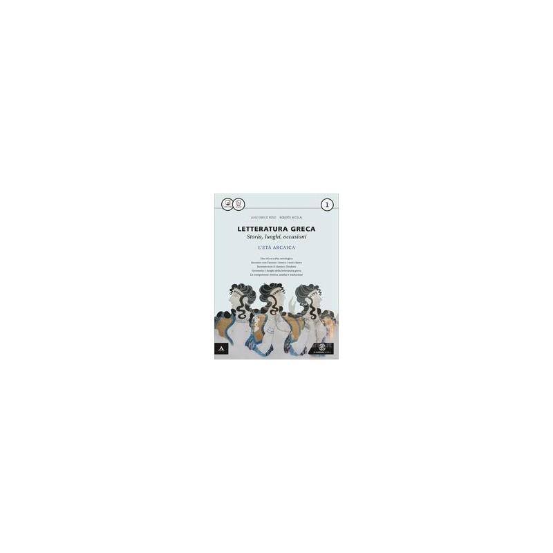 LETTERATURA GRECA VOLUME 1 Vol. 1