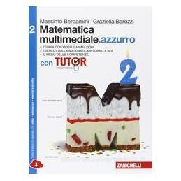 MATEMATICA MULTIMEDIALE AZZURRO   VOLUME 2 AZZURRO CON TUTOR MULTIM  (LDM) CON FASCICOLO COSTRUIRE C