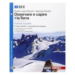 OSSERVARE E CAPIRE # LA TERRA   ED. AZZURRA 2ED. (LD) IL NOSTRO PIANETA. LA GEODINAMICA ESOGENA Vol.