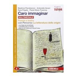 CARO IMMAGINAR   POESIA E TEATRO CON LETTERATURA ORIGINI MULTIMEDIALE (LDM)  Vol. U