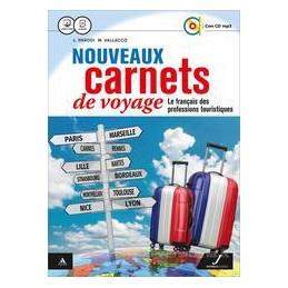 NOUVEAUX CARNETS DE VOYAGE VOLUME UNICO + FICHIER + CD AUDIO MP3 Vol. U
