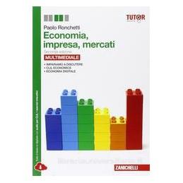ECONOMIA, IMPRESA, MERCATI 2ED. (LDM)  Vol. U