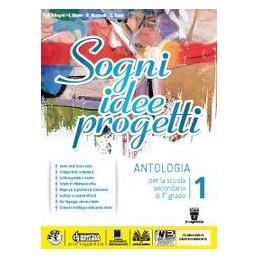 SOGNI, IDEE, PROGETTI 1 + MITO + COMPETENZE  Vol. 1