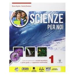 SCIENZE PER NOI 1  Vol. 1