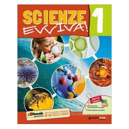 SCIENZE EVVIVA 1  Vol. 1
