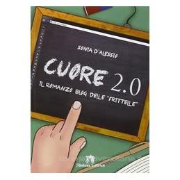 CUORE  2.0 IL ROMANZO BLOG Vol. U