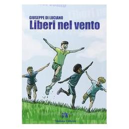 LIBERI NEL VENTO  Vol. U