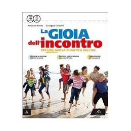 LA GIOIA DELL`INCONTRO VOLUME UNICO + VANGELO Vol. U